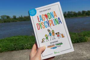 """""""Łagodna dyscyplina"""" – recenzja książki"""